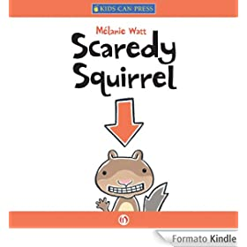 Scaredy Squirrel (English Edition)