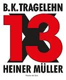 Image de B. K. Tragelehn - 13 x Heiner Müller