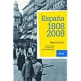 España: 1808-2008: 3ª edición actualizada (Ariel Historia)