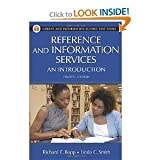 img - for Reference and Information ServicesAn Introduction (Library and Information Science Text Series)4th (Fourth) Edition book / textbook / text book