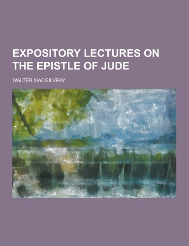 Expository Lectures on the Epistle of Jude