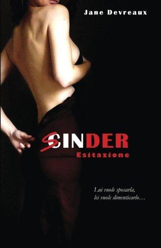 Sinder 3: Esitazione (Volume 3) (Italian Edition)