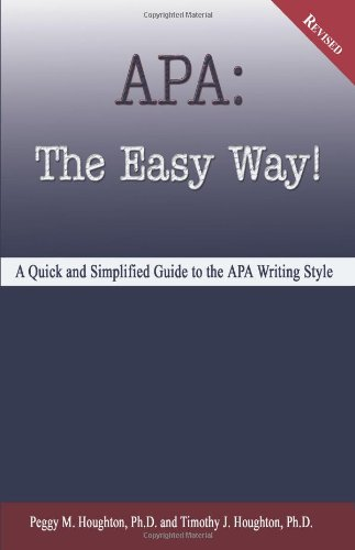 APA: The Easy Way! (for APA 5th edition - NOT for APA 6th...
