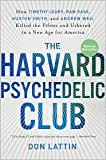 img - for The Harvard Psychedelic Club Publisher: HarperOne; Reprint edition book / textbook / text book