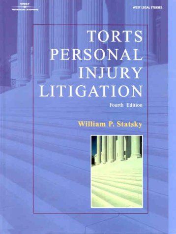Torts Personal Injury Litigation (West Legal Studies)