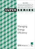 img - for Managing Energy Efficiency SS3 (Super) book / textbook / text book