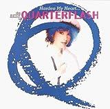 Harden My Heart-The Best Of Quarterflash
