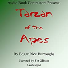 Tarzan of the Apes Audiobook by Edgar Rice Burroughs Narrated by Flo Gibson