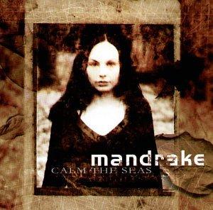 Mandrake - Calm the Seas - Zortam Music