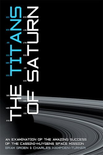 The Titans of Saturn: Leadership and Performance Lessons from the Cassini-Huygens Mission