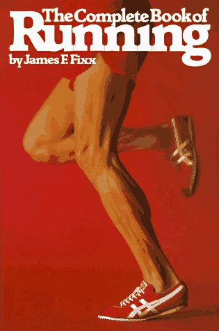 The Complete Book of Running, JAMES FIXX