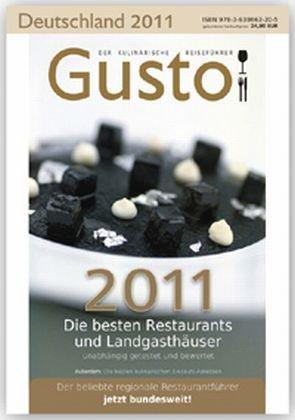 Gusto Deutschland 2011: Der kulinarische Reiseführer