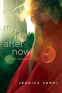 My Life After Now by Jessica Verdi ebook deal