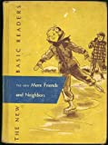 The New More Friends and Neighbors (New Basic Readers 2-2) 1952