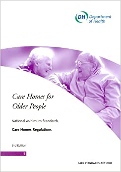 National Minimum Standards For Care Homes For Older People