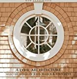img - for John Malick: A Lyric Architecture : Selected Works of John Malick & Associates New Classicists (Hardcover); 2013 Edition book / textbook / text book
