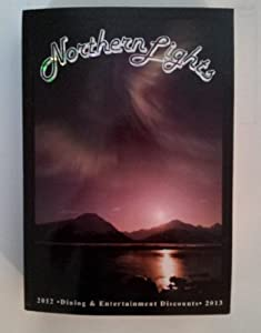Browse And Read Northern Lights Coupon Book Northern Lights Coupon Book  Follow Up What We Will Offer In This Article About Northern Lights Coupon  Book.