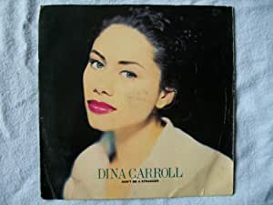 "DINA CARROLL Don't Be a Stranger UK 7"" 45"