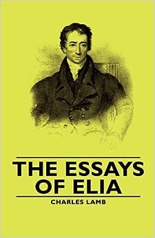 The Essays Of Charles Lamb at essays42-com.com.pl