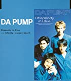 DA PUMP「Rhapsody in Blue」
