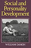 Social and Personality Development: Infancy through Adolescence (0393952487) by Damon, William