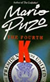 The Fourth K (0330300946) by Puzo, Mario