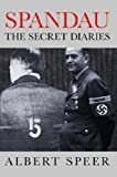 Spandau: The Secret Diaries (1842120514) by Albert Speer