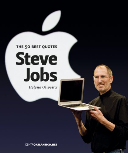 Steve Jobs: The 50 Best Quotes Review