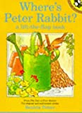 Where's Peter Rabbit?: A Lift-the-flap Book (Picture Puffin) (0140552537) by Potter, Beatrix