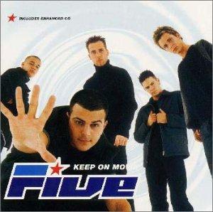 Five - Keep On Movin