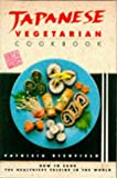 Japanese Vegetarian Cookbook: The Healthiest Cuisine in the World
