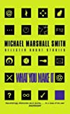 img - for What You Make It: A Book of Short Stories book / textbook / text book