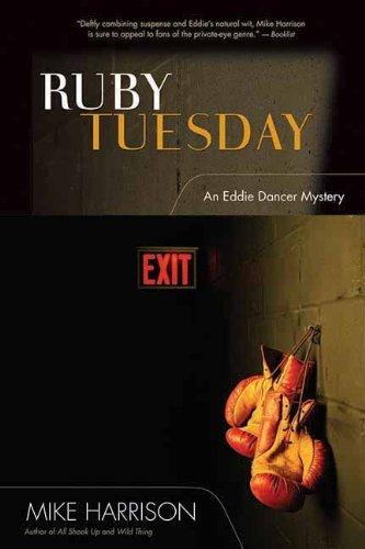 ruby-tuesday-eddie-dancer-mysteries-by-mike-harrison-1-nov-2007-hardcover