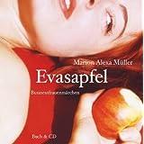"""Evasapfel - Businessfrauenm�rchenvon """"Marion A M�ller"""""""