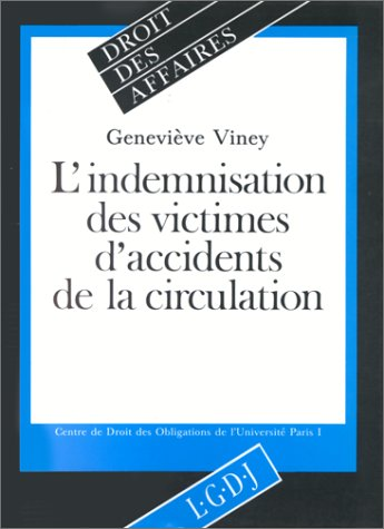 L'indemnisation des victimes d'accidents de la circulation