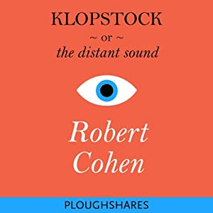 Klopstock, or the Distant Sound Audiobook