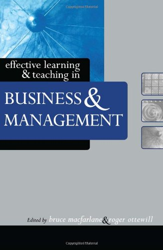 Effective Learning And Teaching In Business And Management (Effective Learning And Teaching In Higher Education)