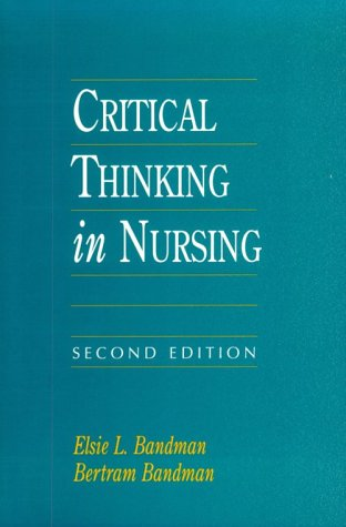 critical thinking in nursing Critical thinking in nursing definition critical thinking is an active, organized, cognitive process used to carefully examine one s thinking and the thinking of.