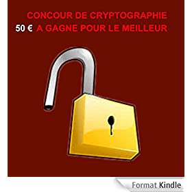 concour de cryptographie: 50 € � gagner pour le meilleur