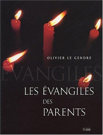 Les Évangiles Des Parents