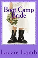 Boot Camp Bride: Romance and intrigue on the Norfolk marshes