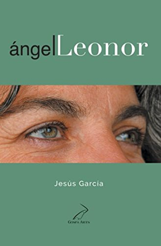 Angel Leonor  [Garcia Sanchez-Colomer, Jesus] (Tapa Blanda)