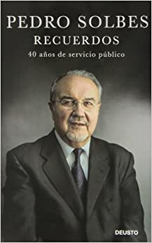 Recuerdos: Pedro Solbes Mira: 9788423413492: Amazon.com: Books