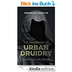 The Handbook of Urban Druidry: Modern Druidry for All