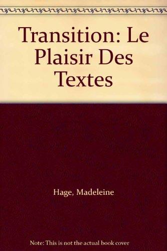 Transition: Le Plaisir Des Textes