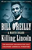 Killing Lincoln 1st (First) Edition