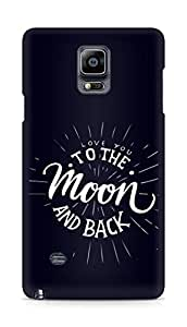 AMEZ love you to the moon and back Back Cover For Samsung Galaxy Note 4