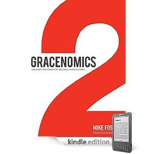 Gracenomics: Unleash The Power Of Second Chance Living