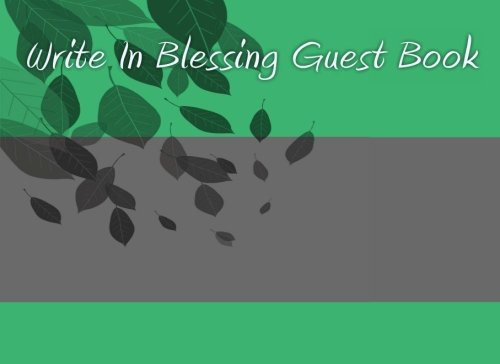 Write In Blessing Guest Book: Write In Books - Blank Books You Can Write In
