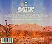 Danger Days: the True Lives of the Fabul